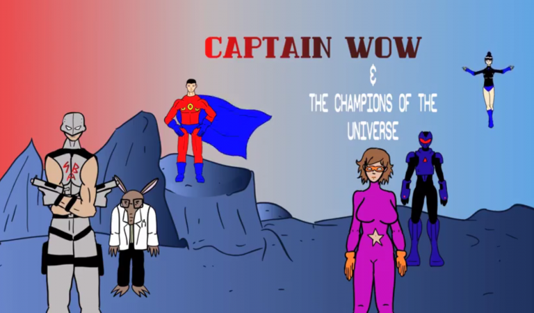 Captain Wow & The Champions of the Universe: Episode 2
