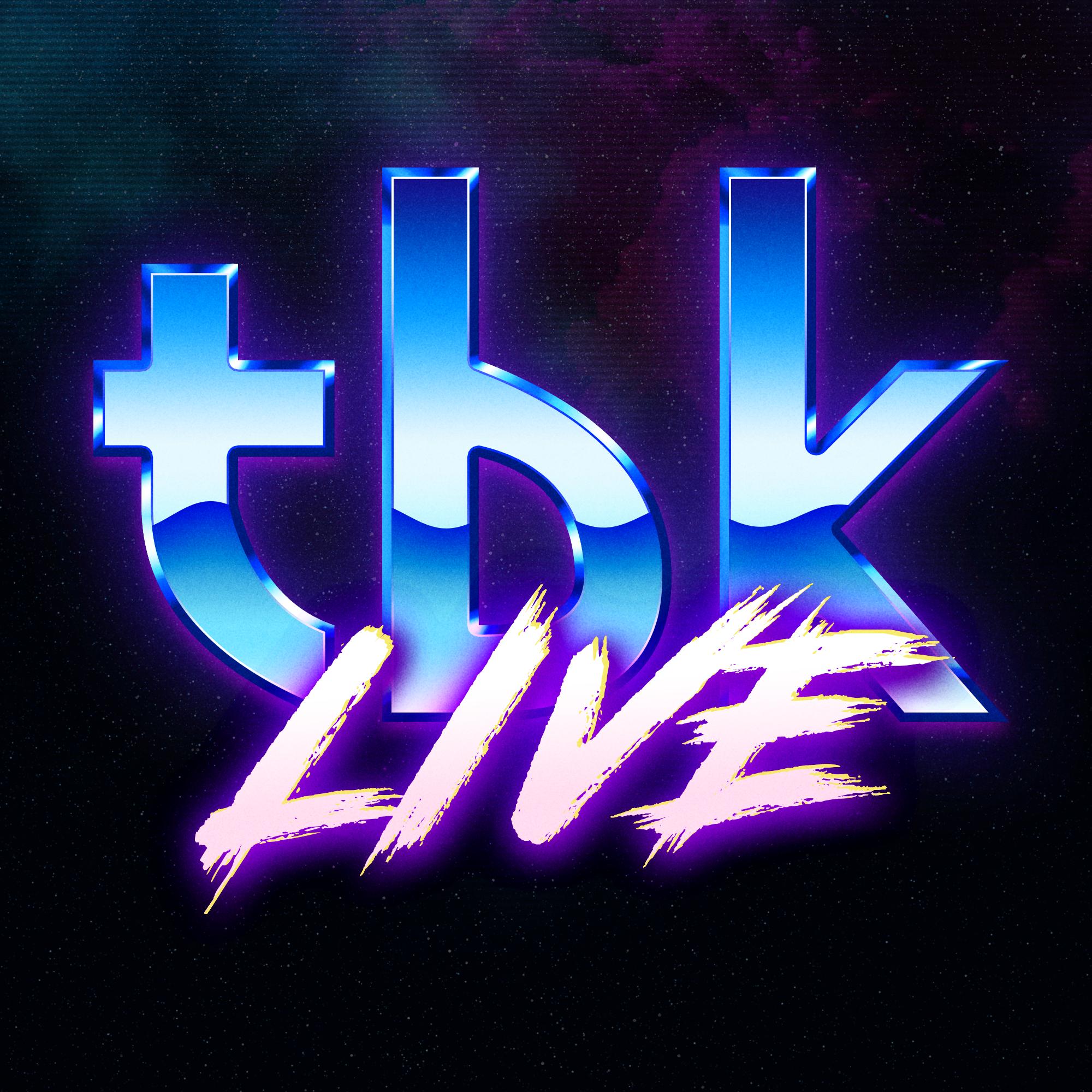 TBK Live