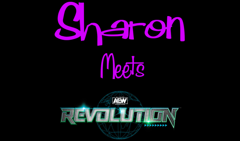 Sharon Meets AEW Revolution