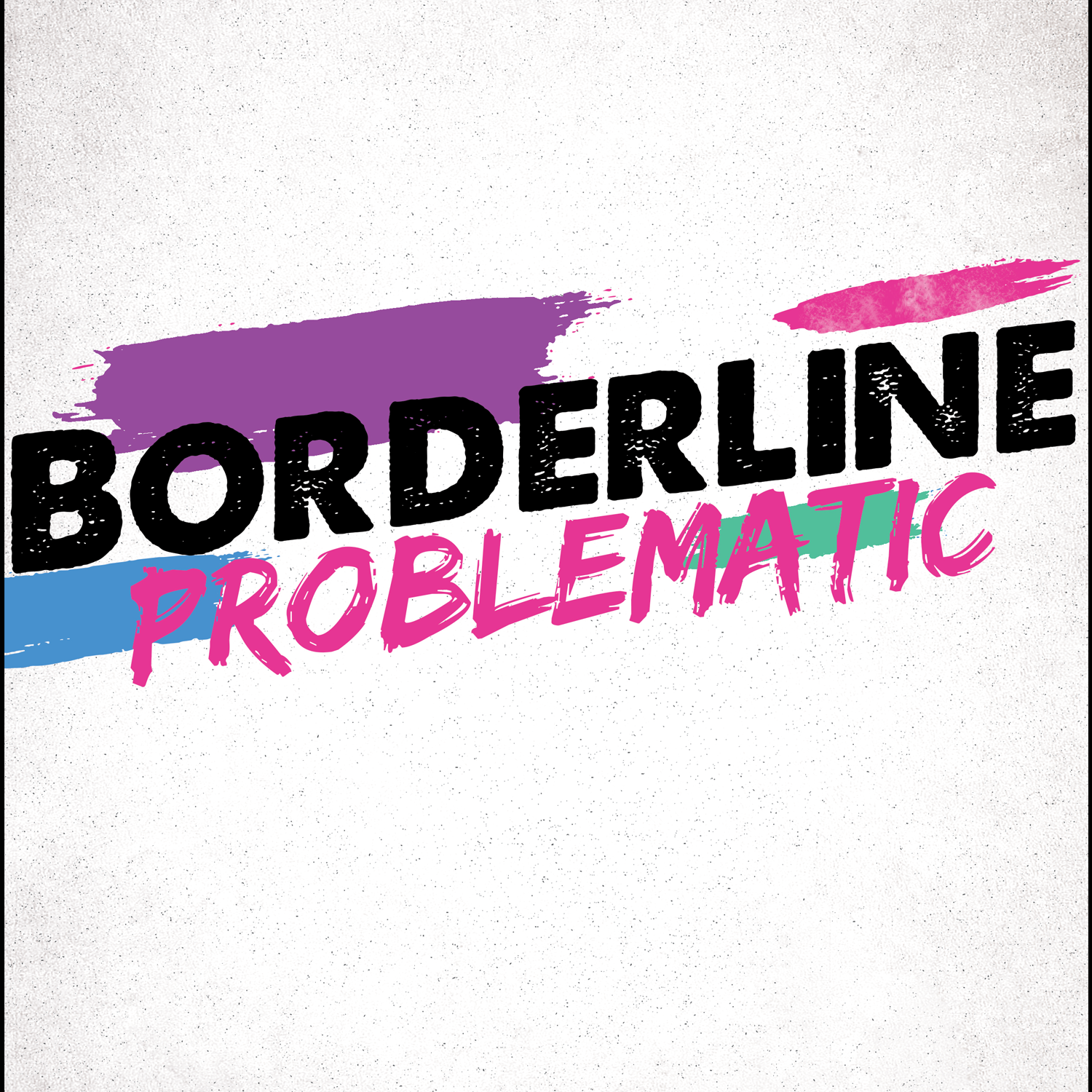 Borderline Problematic