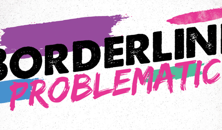 Borderline Problematic #13